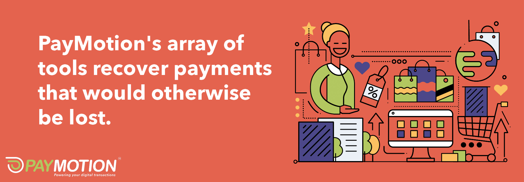 PayMotion taps into multiple payment gateways, increasing the chances that payments will be successfully processed